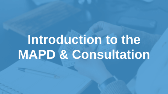 Introduction to the MAPD & ABSIA Consultation