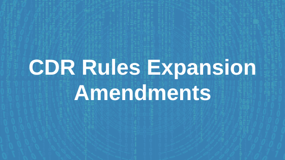 CDR Rules Expansion Amendments Submission