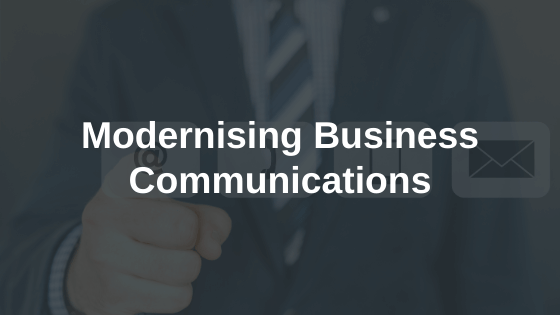 Modernising Business Communications