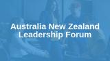 Australia New Zealand Leadership Forum 2019